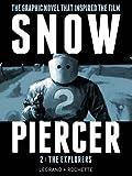 Snowpiercer Vol.2 - The Explorers