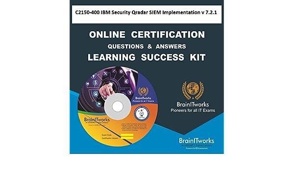 C2150-400 IBM Security Qradar SIEM Implementation v 7 2 1