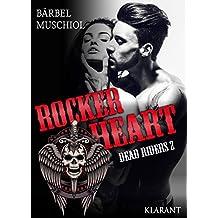 Rocker Heart. Dead Riders 2