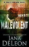 Malevolent (Shaye Archer Series Book 1) (English Edition)