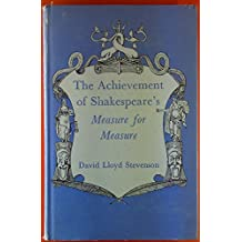 The Achievement of Shakespeares Measure for Measure.