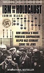 IBM and the Holocaust by Edwin Black (2002-04-04)