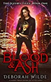 Blood & Ash: A Snarky Urban Fantasy Detective Series (The Jezebel Files Book 1) (English Edition)