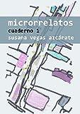 Microrrelatos: Cuaderno 1 (Cuadernos)