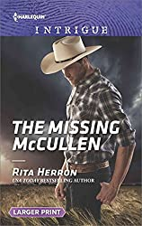 [The Missing McCullen] (By (author)  Rita Herron) [published: February, 2017]