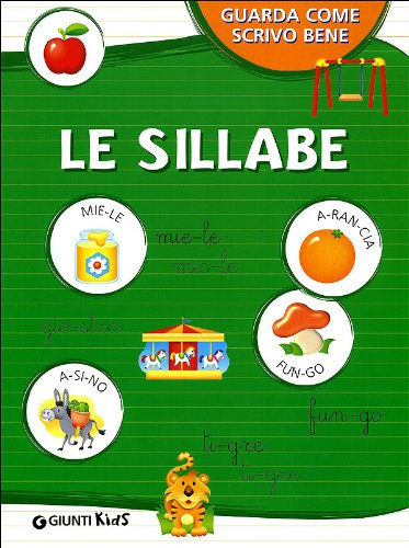 Le sillabe. Ediz. illustrata