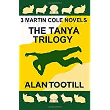 The Tanya Trilogy by Alan Tootill (2015-10-06)