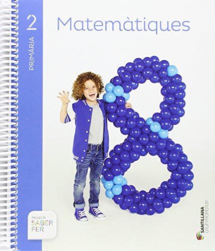 MATEMATIQUES 2 PRIMARIA SABER FER - 9788490470091