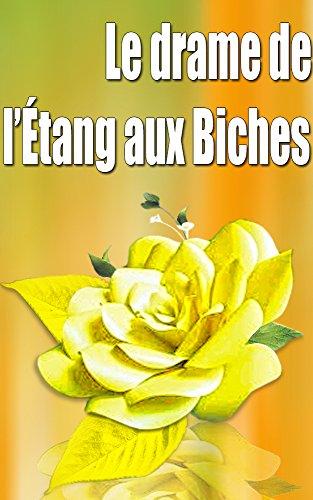 Le drame de ltang-aux-Biches