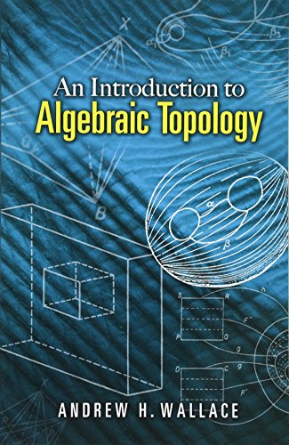 Introduction to Algebraic Topology (Dover Books on Mathematics) por A.H. Wallace