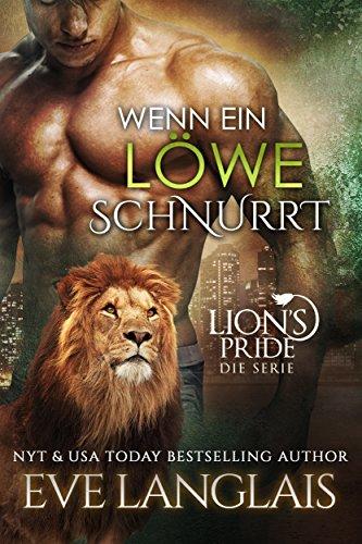 Wenn ein Löwe Schnurrt (Lion's Pride 1) von [Langlais, Eve]