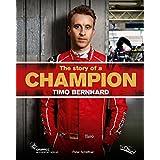 The story of a Champion - Timo Bernhard: Porsche Motorsport Werksfahrer