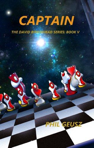 Captain (The David Birkenhead Series Book 5) (English Edition)
