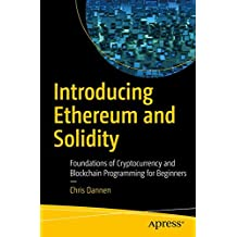 Introducing Ethereum and Solidity: Foundations of Cryptocurrency and Blockchain Programming for Beginners
