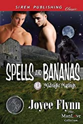 Spells and Bananas [Midnight Matings] (Siren Publishing Classic Manlove) by Joyee Flynn (2011-10-13)