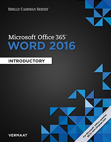 Shelly Cashman Series Microsoft Office 365 & Word 2016: Introductory, Loose-Leaf Version