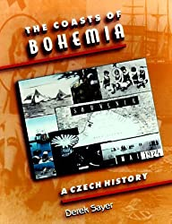 The Coasts of Bohemia: A Czech History by Derek Sayer (1998-04-12)