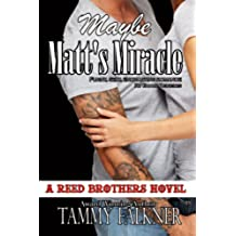 Maybe Matt's Miracle (The Reed Brothers Series Book 4) (English Edition)