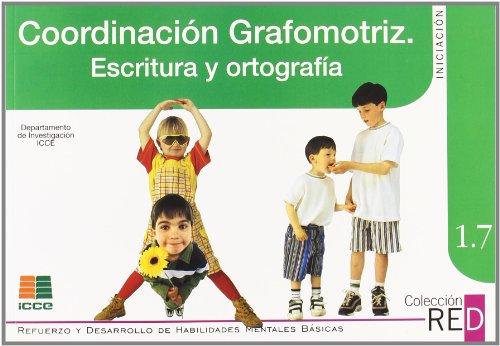 Coordinación grafo-motriz, escritura (Refuerzo y desarrollo de habilidades mentales básicas) por Carlos Yuste Hernanz