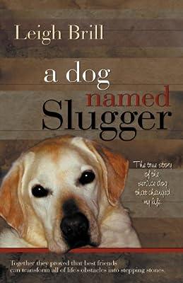 A Dog Named Slugger from Bell Bridge Books