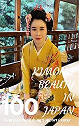 Kimono Beauty in Japan. (English Edition)