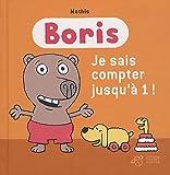 Boris - Boris, je sais compter jusqu'à 1 !