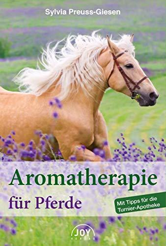 Aromatherapie für Pferde