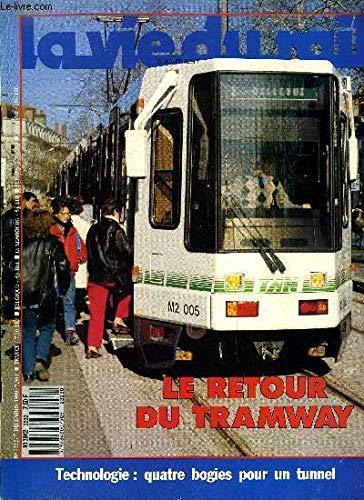 LA VIE DU RAIL N° 2176 - Espagne : La victoire du TGV, En France, Dans le monde, URSS : le chemin de fer a l'heure de la perestroika, Modélisme Infos, Dialogue, Questions Réponses