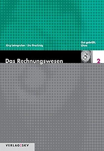 Das Rechnungswesen / Gut gebrüllt Löwe - Theorie und Aufgaben by Leimgruber, ...