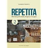 Repetita. Materiale per lo studio, il ripasso, il recupero. Con espansione online. Per le Scuole superiori: 2