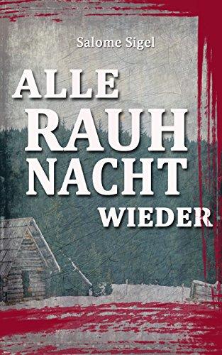 Buchseite und Rezensionen zu 'Alle Rauhnacht wieder' von Salome Sigel