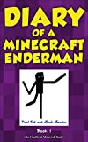 #2: Minecraft: Diary of a Minecraft Enderman Book 1: Endermen Rule! (An Unofficial Minecraft Book)