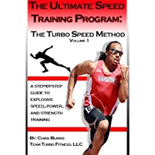 The Ultimate Speed Training Program:  The Turbo Speed Method (English Edition)