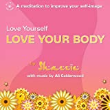 Love Yourself - Love Your Body