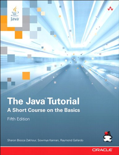 The Java Tutorial: A Short Course on the Basics (Java Series) eBook