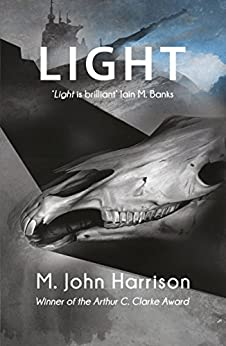 Light (Kefahuchi Tract Trilogy Book 1) by [Harrison, M. John]