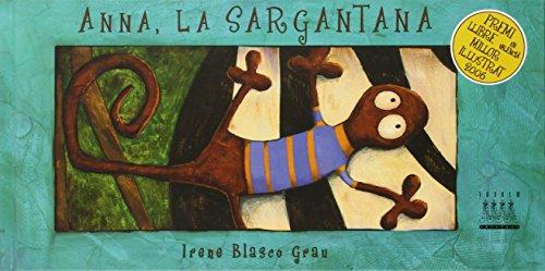 Anna, la sargantana (Àlbums Il·lustrats)