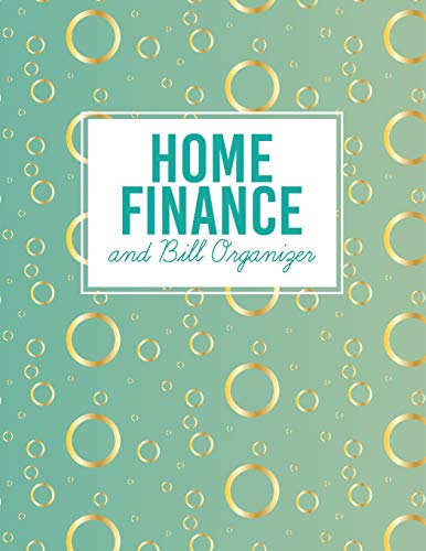 Home Finance And Bill Organizer: Personal Financial Journal