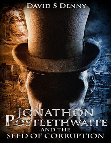 the-chronicles-of-jonathon-postlethwaite-the-seed-of-corruption