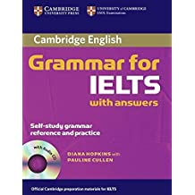 Cambridge Grammar for IELTS Student's Book with Answers and Audio CD (Cambridge Grammar for First Certificate, Ielts, Pet)