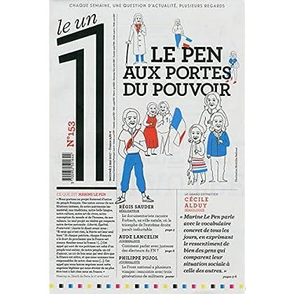 Le 1 numéro 153 Le Pen aux portes du pouvoir
