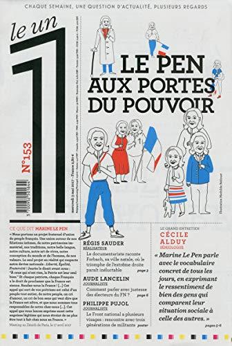 Le 1 numéro 153 Le Pen aux portes du pouvoir par Collectif