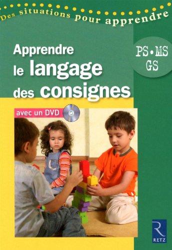 Apprendre le langage des consignes PS-MS-GS (1DVD)