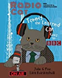 Radio Cat: Tommy the Learned Cat Goes to BBC: 95th Anniversary of BBC's 1st Radio Broadcast