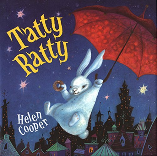 Tatty Ratty by Helen Cooper (2002-08-01)