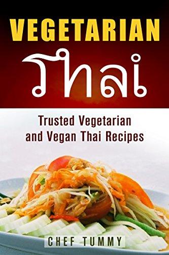 Vegetarian Thai Food Vegetarian Thai Recipes And Vegan Thai Recipes Plus Asian Vegan Recipes Vegetarian Thai Food Vegetarian Thai Recipes Vegan Thai