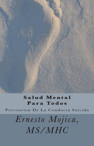 Salud Mental Para Todos: Prevención De La Conducta Suicida: Volume 1