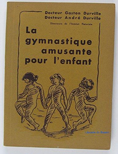 La gymnastique amusante pour l'enfant