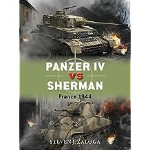 Panzer IV vs Sherman: France 1944
