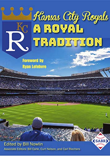 Kansas City Royals Kauffman Stadium (Kansas City Royals, A Royal Tradition (English Edition))